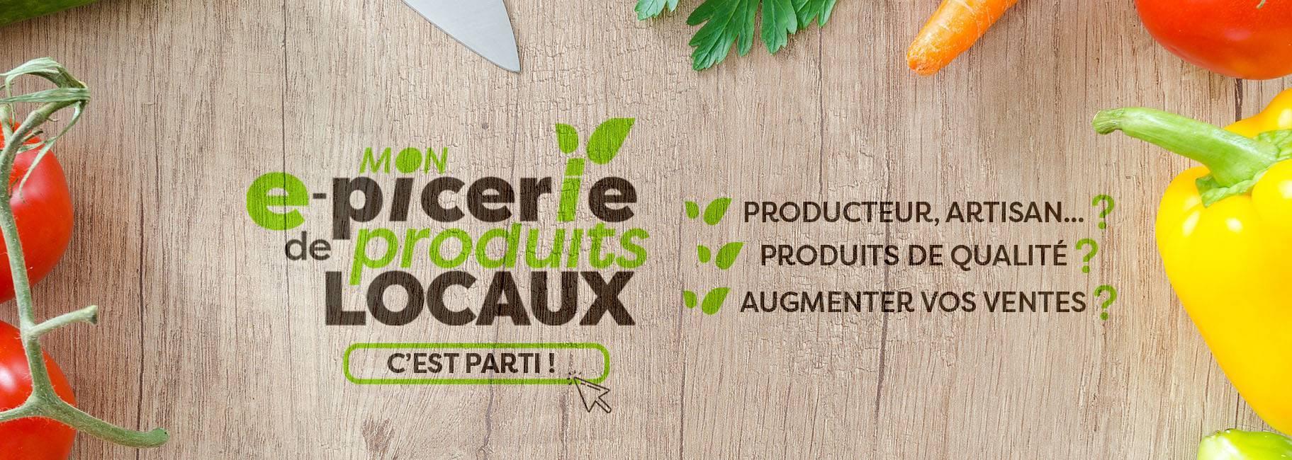 VOTRE e-PICERIE DE PRODUITS LOCAUX